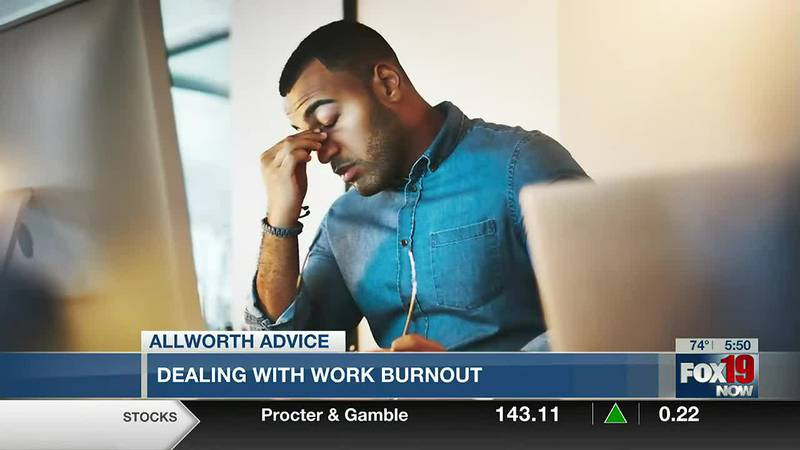 Allworth Advice: Dealing with work burnout