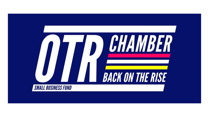 """The OTR Chamber of Commerce has launched """"Back on the Rise"""", a fund to help small businesses..."""