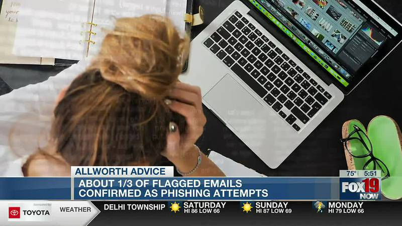 Allworth Advice: Nearly a third of flagged emails confirmed as phishing attempts